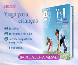 Ebook - Yoga para Crianças e seus Benefícios na Infância